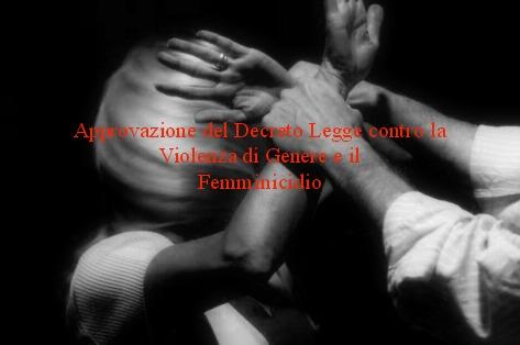Approvazione del Decreto Legge contro la Violenza di Genere e il Femminicidio
