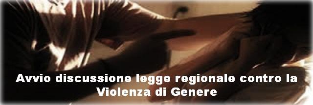 Avvio discussione legge regionale contro la violenza di genere