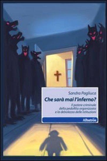 Che sarà mai l'inferno?