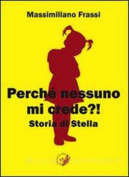 """Apriamo gli occhi: """"Perché nessuno mi crede?! Storia di Stella"""""""