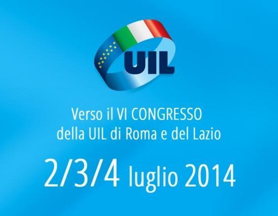 VI Congresso della UIL di Roma e del Lazio