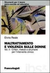 """Apriamo gli Occhi:  """"Maltrattamento e violenza sulle donne.  Vol. II. Criteri, metodi e strumenti dell'intervento clinico"""""""
