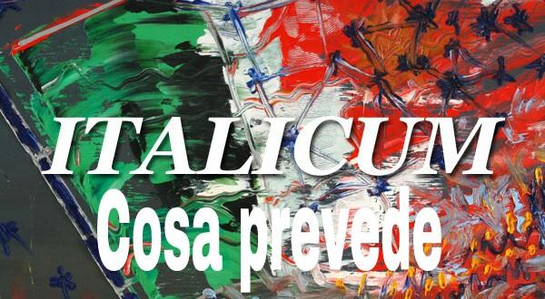 Italicum: Cosa prevede